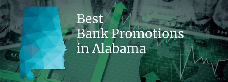 Bank Promotions in Alabama