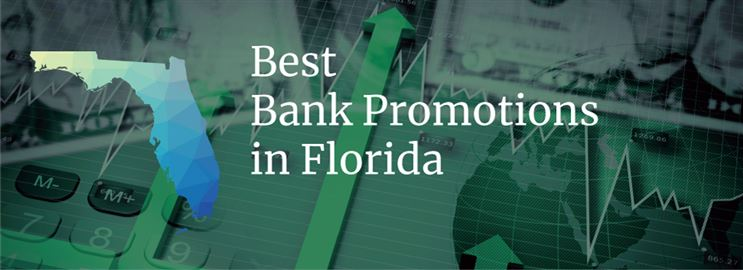 Bank Promotions in Florida