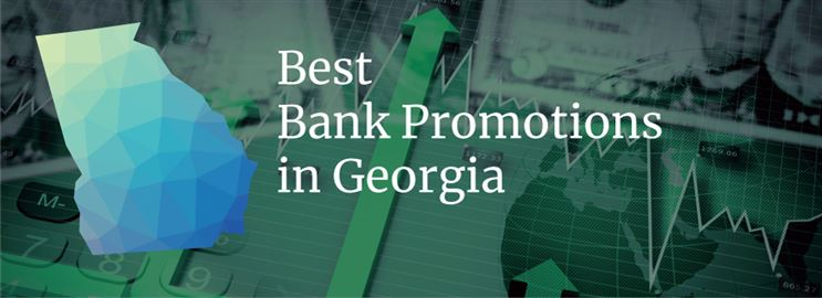Bank Promotions in Georgia