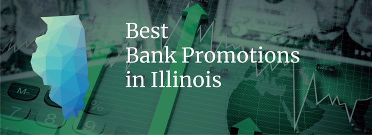 Bank Promotions in Illinois