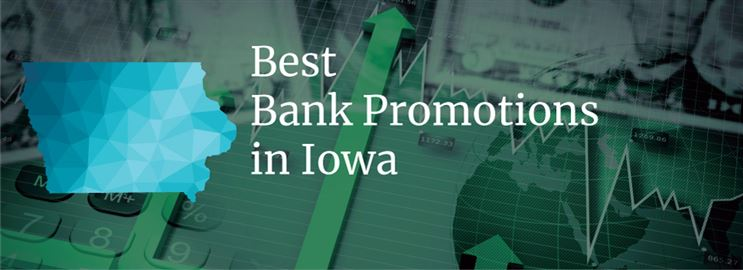 Bank Promotions in Iowa