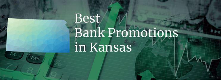 Bank Promotions in Kansas