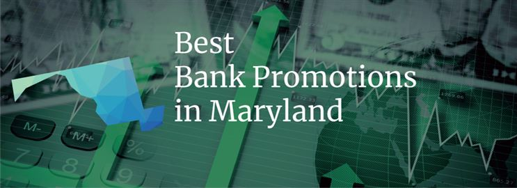 Bank Promotions in Maryland