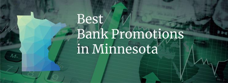 Bank Promotions in Minnesota