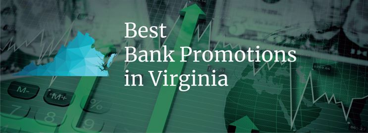 Bank Promotions in Virginia