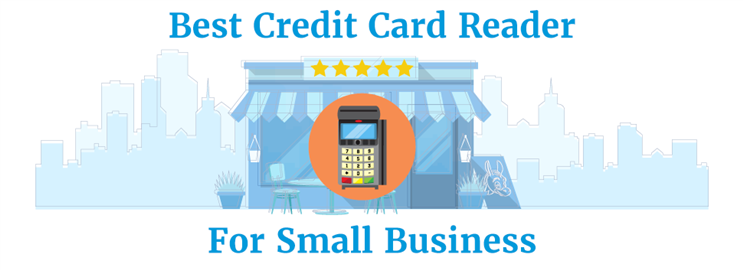 Best Credit Card Reader for Small Business