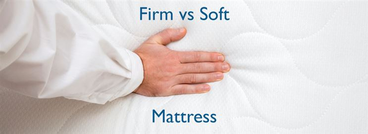 Firm vs Soft Mattress
