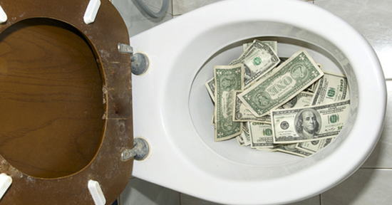 why flush cash down the toilet